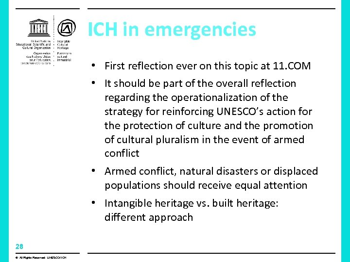 ICH in emergencies • First reflection ever on this topic at 11. COM •