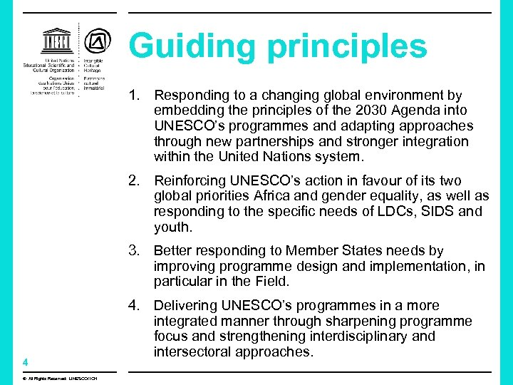 Guiding principles 1. Responding to a changing global environment by embedding the principles of
