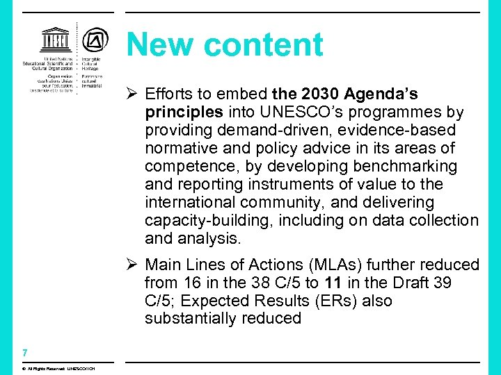 New content Ø Efforts to embed the 2030 Agenda's principles into UNESCO's programmes by