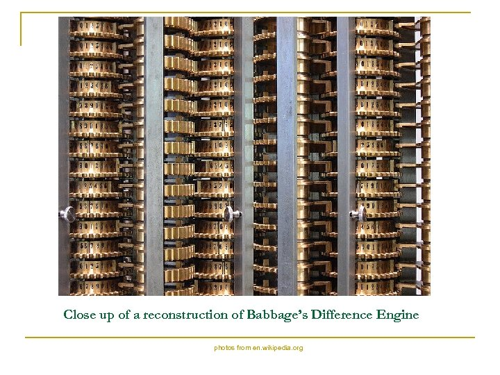 Close up of a reconstruction of Babbage's Difference Engine photos from en. wikipedia.