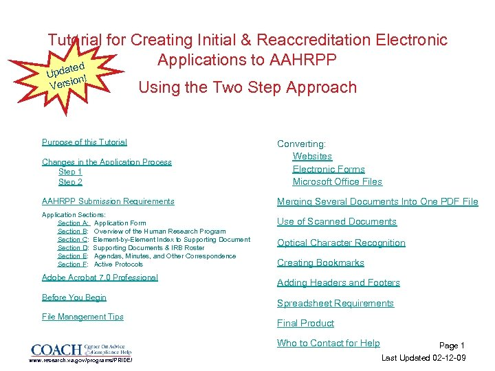 Tutorial for Creating Initial & Reaccreditation Electronic Applications to AAHRPP ted Upda n! o