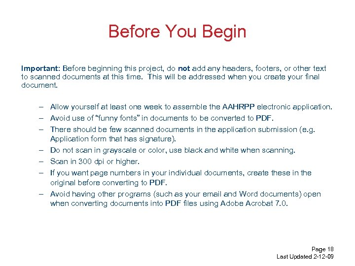 Before You Begin Important: Before beginning this project, do not add any headers, footers,