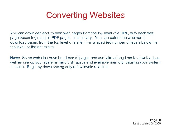 Converting Websites You can download and convert web pages from the top level of