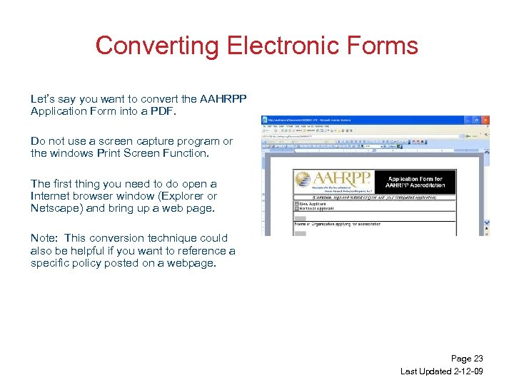 Converting Electronic Forms Let's say you want to convert the AAHRPP Application Form into