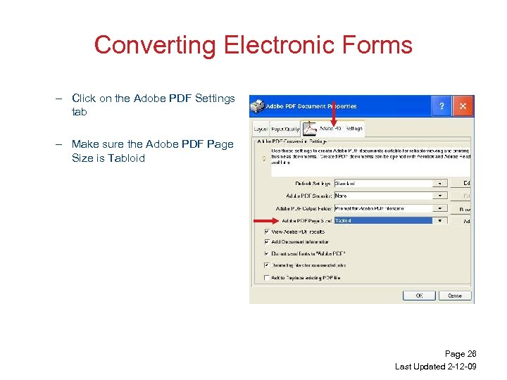 Converting Electronic Forms – Click on the Adobe PDF Settings tab – Make sure