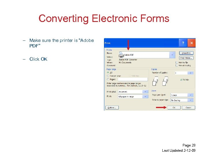 """Converting Electronic Forms – Make sure the printer is """"Adobe PDF"""" – Click OK"""