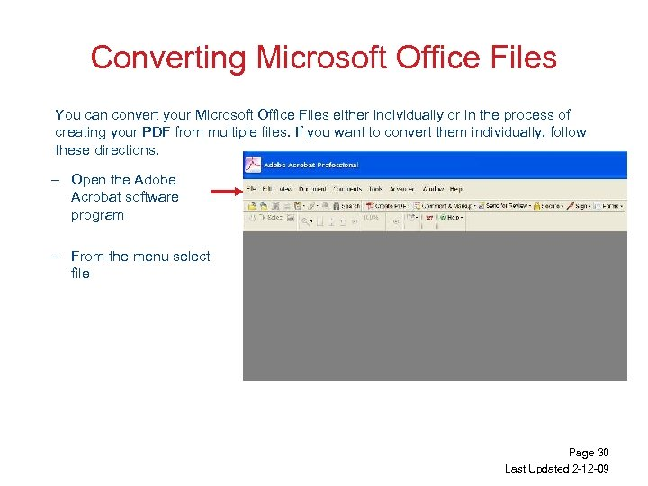 Converting Microsoft Office Files You can convert your Microsoft Office Files either individually or