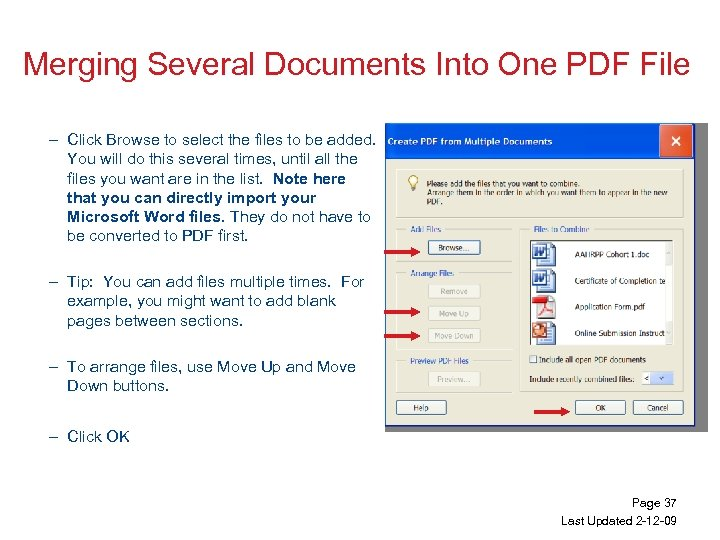 Merging Several Documents Into One PDF File – Click Browse to select the files