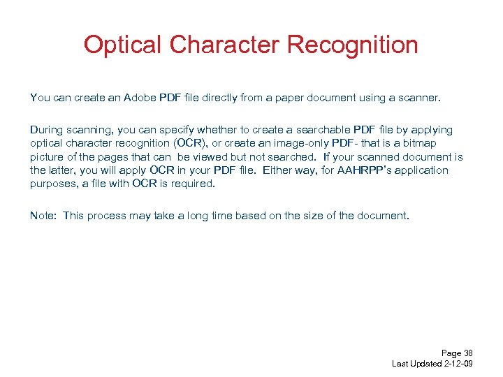 Optical Character Recognition You can create an Adobe PDF file directly from a paper