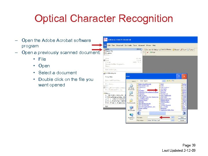 Optical Character Recognition – Open the Adobe Acrobat software program – Open a previously