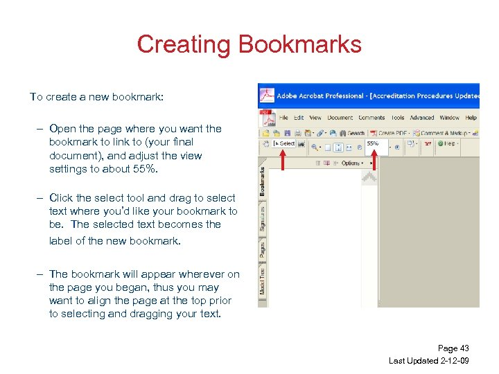 Creating Bookmarks To create a new bookmark: – Open the page where you want