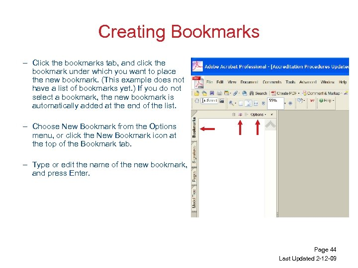Creating Bookmarks – Click the bookmarks tab, and click the bookmark under which you