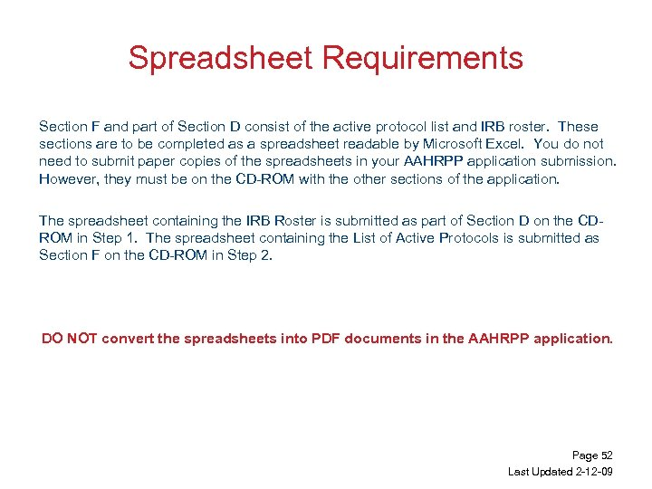 Spreadsheet Requirements Section F and part of Section D consist of the active protocol