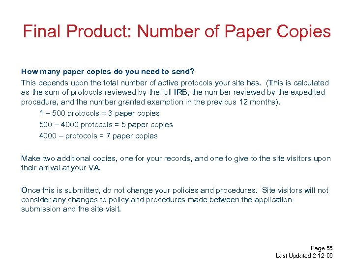 Final Product: Number of Paper Copies How many paper copies do you need to