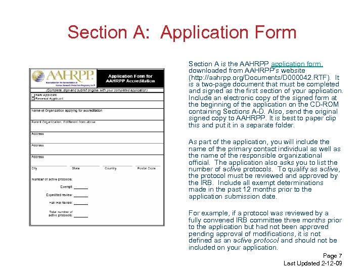 Section A: Application Form Section A is the AAHRPP application form, downloaded from AAHRPP's