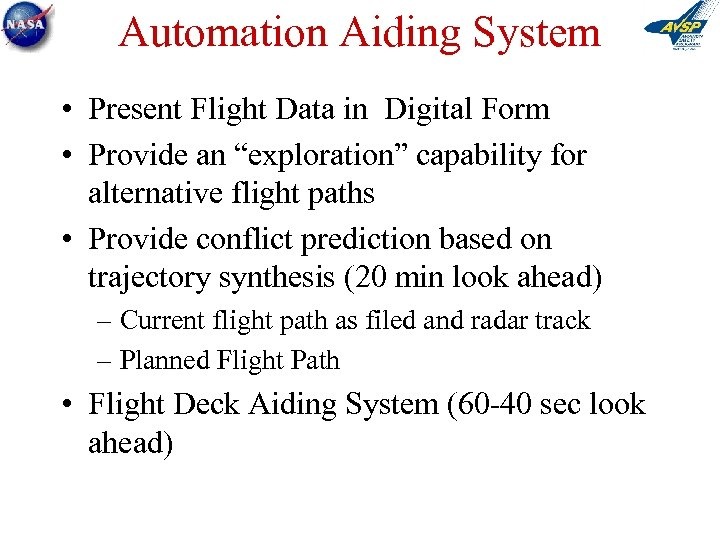 "Automation Aiding System • Present Flight Data in Digital Form • Provide an ""exploration"""