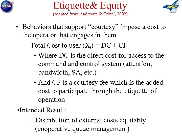 "Etiquette& Equity (adapted from Andreatta & Odoni, 2002) • Behaviors that support ""courtesy"" impose"