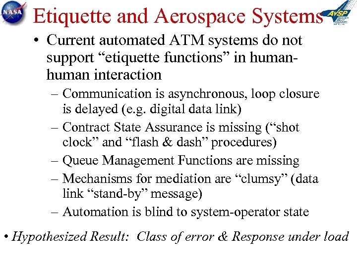 "Etiquette and Aerospace Systems • Current automated ATM systems do not support ""etiquette functions"""
