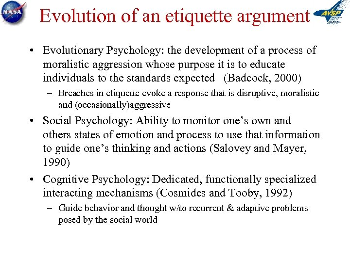 Evolution of an etiquette argument • Evolutionary Psychology: the development of a process of