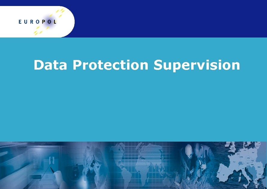 Data Protection Supervision