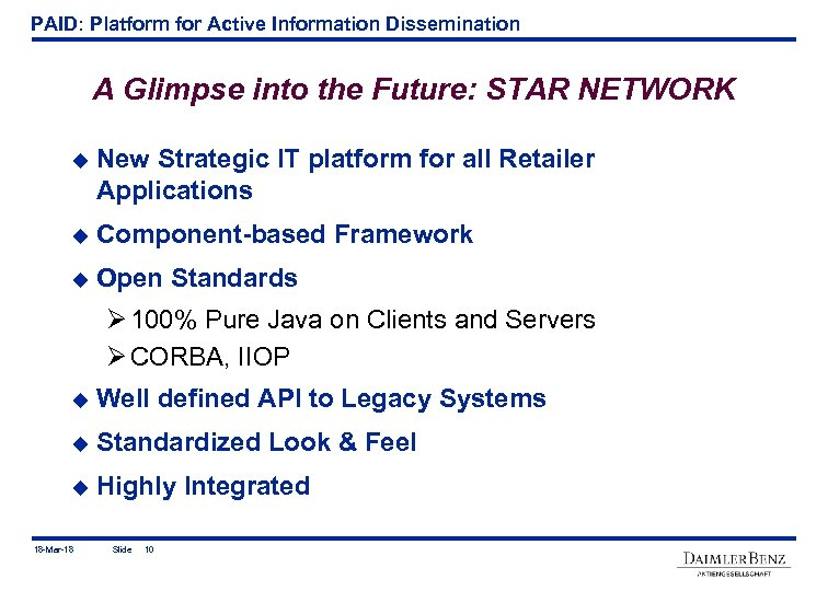PAID: Platform for Active Information Dissemination A Glimpse into the Future: STAR NETWORK u