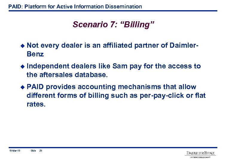 "PAID: Platform for Active Information Dissemination Scenario 7: ""Billing"" u Not every dealer is"