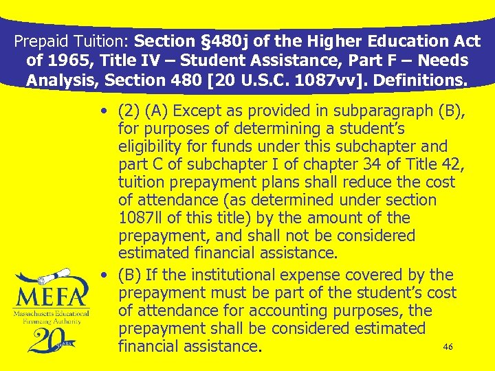 Prepaid Tuition: Section § 480 j of the Higher Education Act of 1965, Title