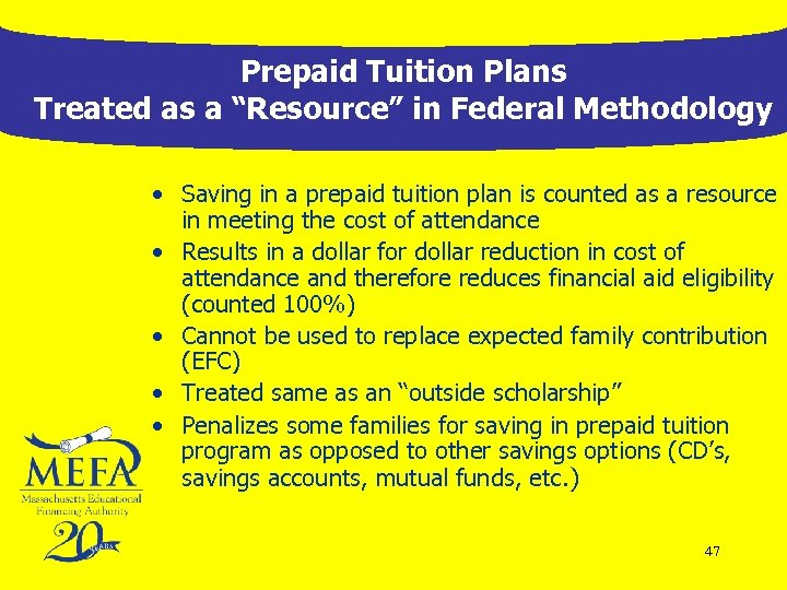 """Prepaid Tuition Plans Treated as a """"Resource"""" in Federal Methodology • Saving in a"""