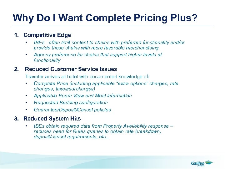Why Do I Want Complete Pricing Plus? 1. Competitive Edge • • 2. IBEs