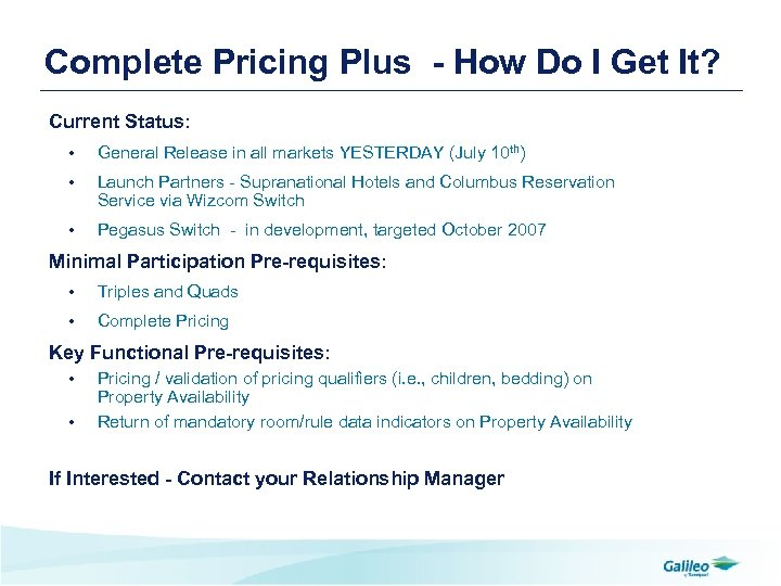 Complete Pricing Plus - How Do I Get It? Current Status: • General Release