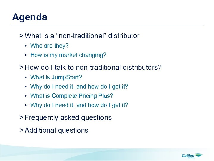 """Agenda > What is a """"non-traditional"""" distributor • Who are they? • How is"""