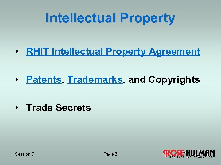 Intellectual Property • RHIT Intellectual Property Agreement • Patents, Trademarks, and Copyrights • Trade