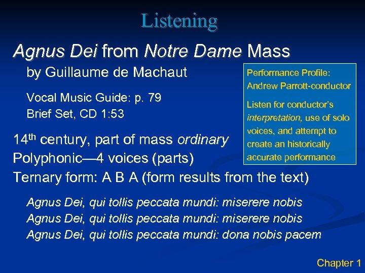 Listening Agnus Dei from Notre Dame Mass by Guillaume de Machaut Vocal Music Guide: