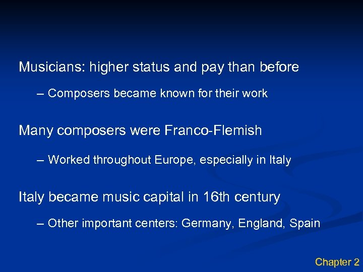 Musicians: higher status and pay than before – Composers became known for their work