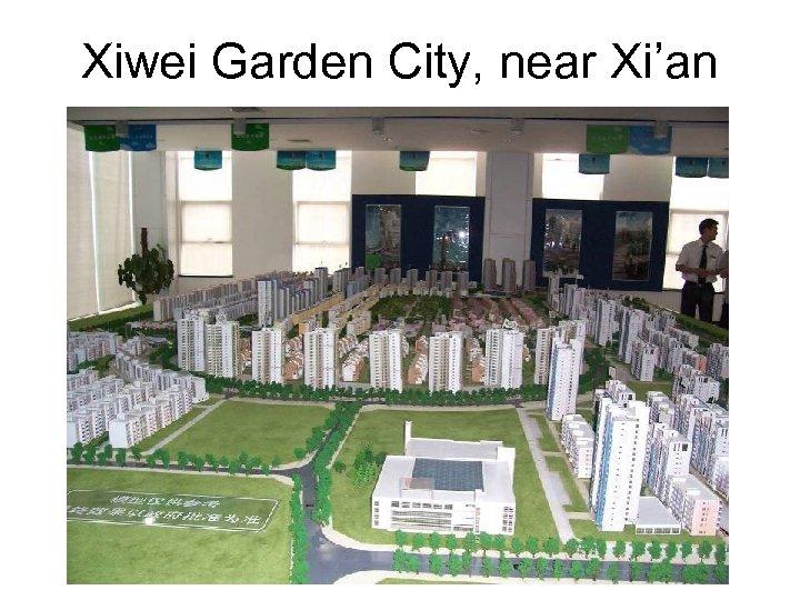 Xiwei Garden City, near Xi'an