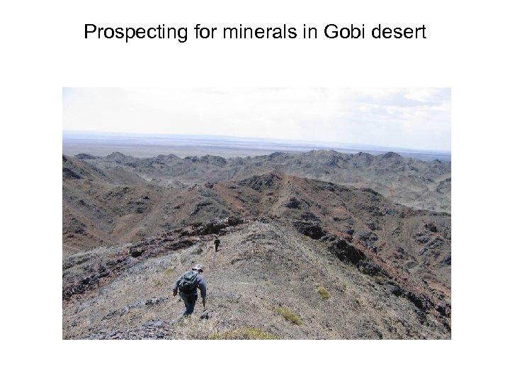 Prospecting for minerals in Gobi desert