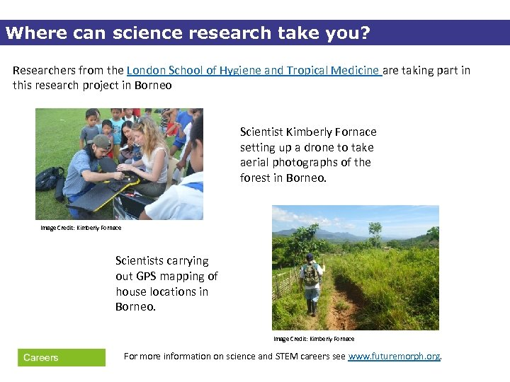 Where can science research take you? Researchers from the London School of Hygiene and