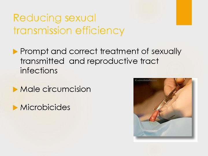 Reducing sexual transmission efficiency Prompt and correct treatment of sexually transmitted and reproductive tract