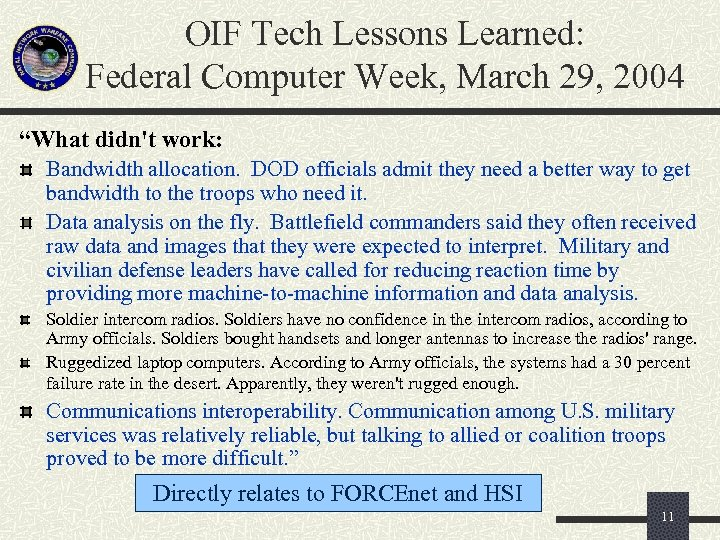 "OIF Tech Lessons Learned: Federal Computer Week, March 29, 2004 ""What didn't work: Bandwidth"