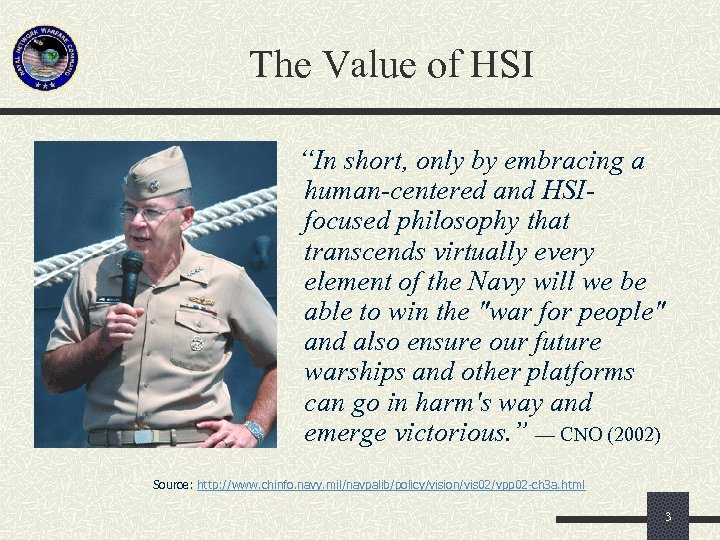 """The Value of HSI """"In short, only by embracing a human-centered and HSIfocused philosophy"""