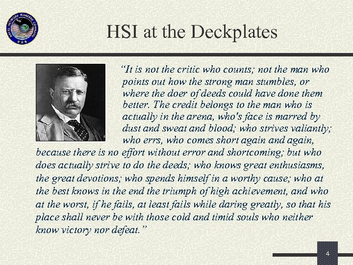"HSI at the Deckplates ""It is not the critic who counts; not the man"