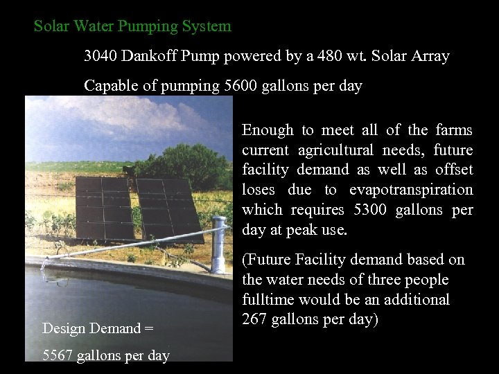 Solar Water Pumping System 3040 Dankoff Pump powered by a 480 wt. Solar Array