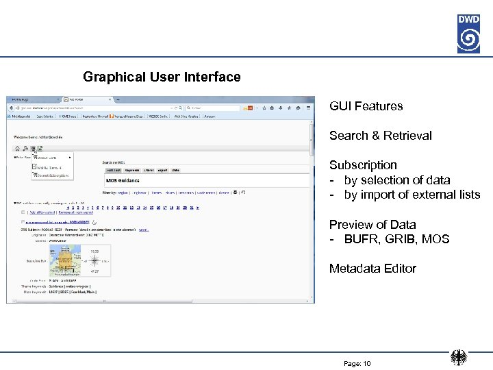 Graphical User Interface GUI Features Search & Retrieval Subscription - by selection of data