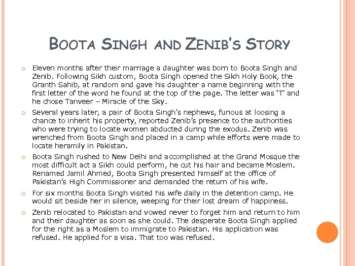 BOOTA SINGH AND ZENIB'S STORY Eleven months after their marriage a daughter was born