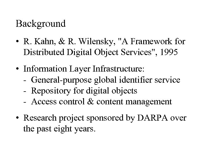 Background • R. Kahn, & R. Wilensky,
