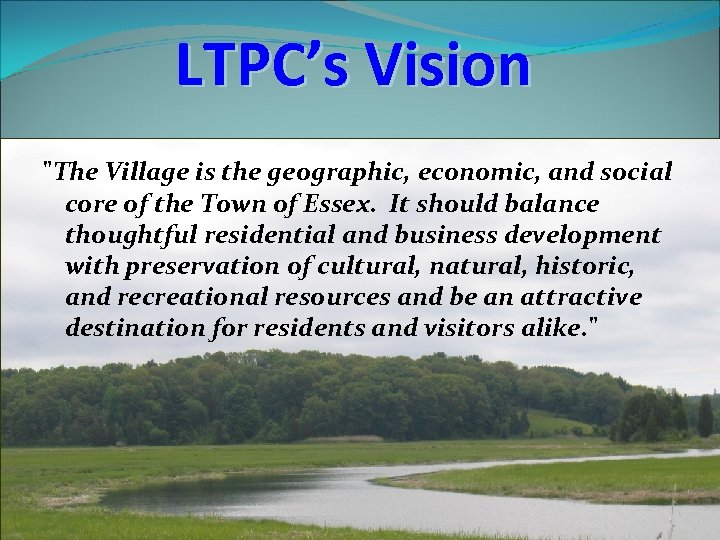 LTPC's Vision