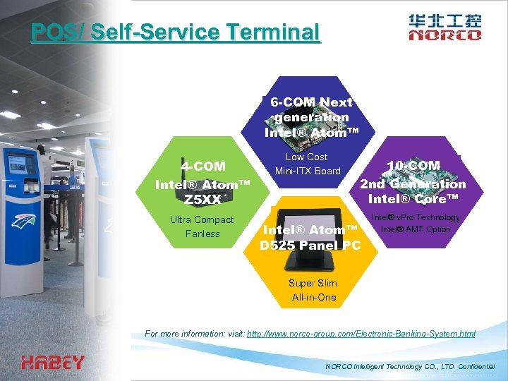 POS/ Self-Service Terminal 6 -COM Next generation Intel® Atom™ 4 -COM Intel® Atom™ Z