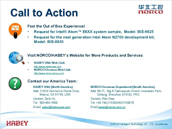 Call to Action Feel the Out of Box Experience! • Request for Intel® Atom™