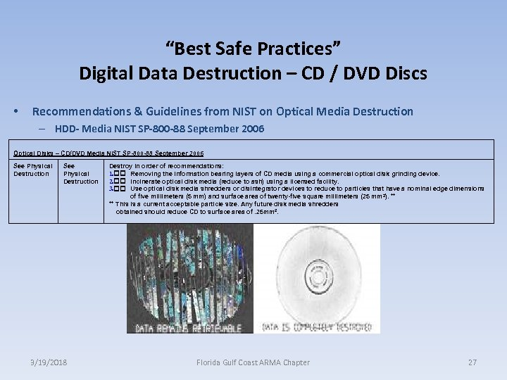 """Best Safe Practices"" Digital Data Destruction – CD / DVD Discs • Recommendations &"