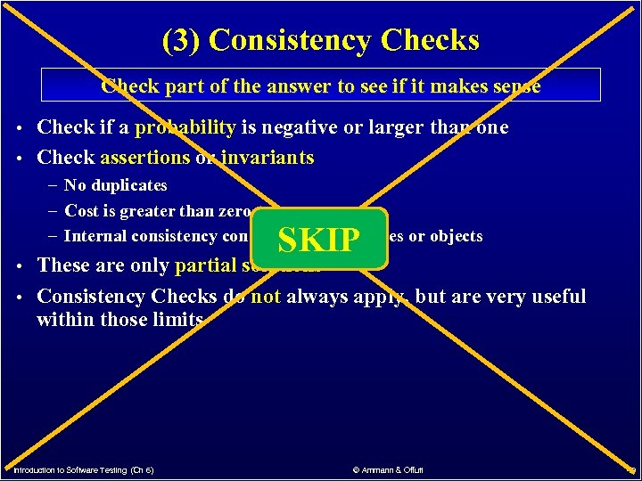 (3) Consistency Checks Check part of the answer to see if it makes sense